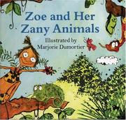Cover of: Zoe And Her Zany Animals | Rebecca Gillieron