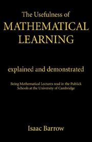 Cover of: The usefulness of mathematical learning explained and demonstrated