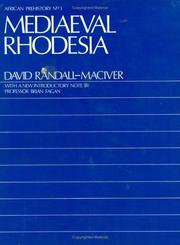 Mediaeval Rhodesia by David Randall-MacIver