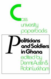 Cover of: Politicians and soldiers in Ghana, 1966-1972 |