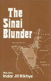 The Sinai blunder by Indar Jit Rikhye