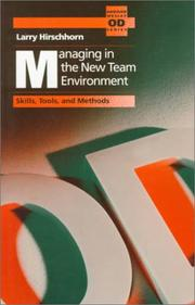 Cover of: Managing in the new team environment | Larry Hirschhorn