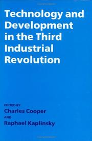 Cover of: Technology and development in the third industrial revolution |