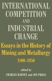 Cover of: International Competition and Industrial Change | Charles Harvey