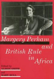 Cover of: Margery Perham and British Rule in Africa