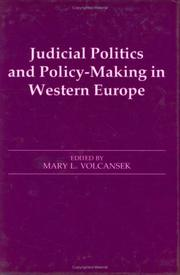 Cover of: Judicial politics and policy-making in Western Europe