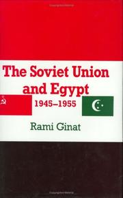 Cover of: The Soviet Union and Egypt, 1945-1955
