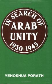 Cover of: In search of Arab unity, 1930-1945 | Yehoshua Porath