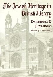 Cover of: The Jewish Heritage in British History: Englishness and Jewishness (Immigrants & Minorities)