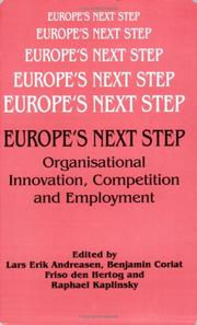 Europes Next Step: Organisational Innovation, Competition and Employment