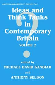 Cover of: Ideas and Think Tanks in Contemporary Britain (Contemporary British History) | M. Kandiah