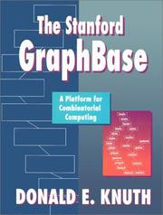 Cover of: The Stanford GraphBase: a platform for combinatorial computing
