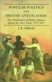 Cover of: Popular politics and British anti-slavery