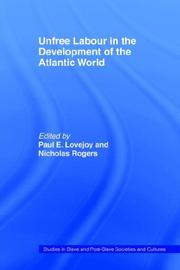 Cover of: Unfree labour in the development of the Atlantic world