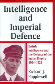 Cover of: Intelligence and imperial defence | Richard J. Popplewell