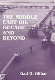 Cover of: The Middle East oil decade and beyond
