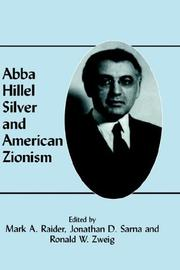 Cover of: Abba Hillel Silver and American Zionism |