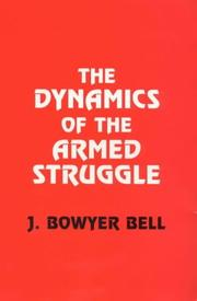 Cover of: The dynamics of the armed struggle