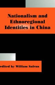 Cover of: Nationalism and ethnoregional identities in China