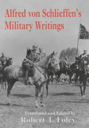 Cover of: Alfred Von Schlieffen's Military Writings (Military History and Policy, 2)