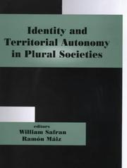Cover of: Identity and Territorial Autonomy in Plural Societies (Nationalism and Ethnicity)