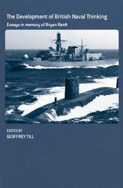 Cover of: Development of British Naval Thinking | Geoffrey Till