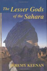 Cover of: The lesser gods of the Sahara | Jeremy Keenan