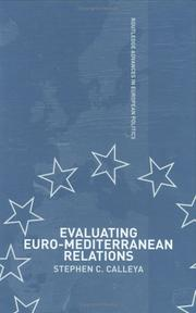 Cover of: Evaluating Euro-Mediterranean relations | Stephen C. Calleya