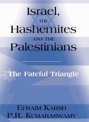 Cover of: Israel, the Hashemites and the Palestinians