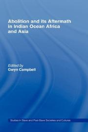 Cover of: Abolition and its aftermath in Indian Ocean Africa and Asia |
