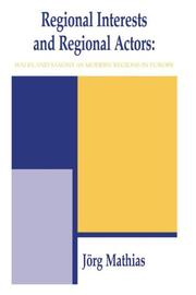 Cover of: Regional Interests and Regional Actors | Jorg Mathias