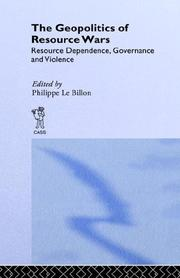 Cover of: The Geopolitics of Resource Wars (Cass Studies in Geopolitics) | P. Le Billon