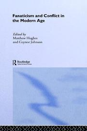Cover of: Fanaticism and Conflict in the Modern Age (Cass Series--Military History and Policy) | Mathew Hughes