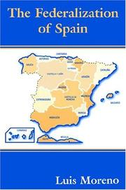 Cover of: The Federalization of Spain