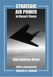 Cover of: Strategic Air Power in Desert Storm (Studies in Air Power Series) | John Andr Olsen