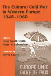 Cover of: The Cultural Cold War in Western Europe, 1945-60 (Cass Series--Studies in Intelligence) | G. Scott-Smith