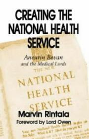 Cover of: Creating the National Health Service