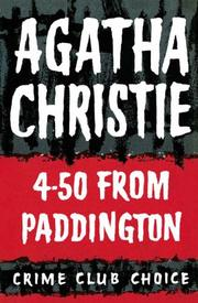 4:50 from Paddington or What Mrs. McGillicuddy saw! by Agatha Christie