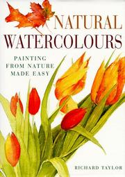 Cover of: Natural watercolours | Richard S. Taylor