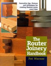 Cover of: The Router Joinery | Pat Warner