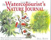 Cover of: The Watercolorist's Nature Journal
