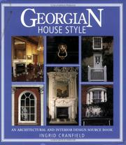 Cover of: Georgian House Style | Ingrid Cranfield