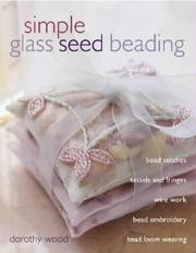 Cover of: Simple Glass Seed Beading
