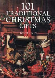 Cover of: 101 traditional Christmas gifts