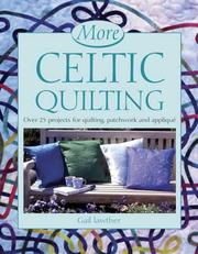 Cover of: More Celtic Quilting