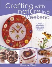 Cover of: Crafting With Nature in a Weekend