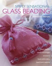 Cover of: Simply Sensational Glass Beading