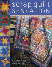 Cover of: Scrap Quilt Sensation