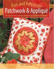 Cover of: Fun and Fabulous Patchwork & Applique