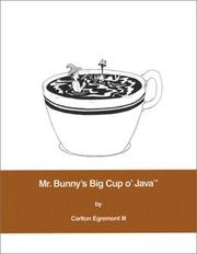 Cover of: Mr. Bunny's big cup o' Java